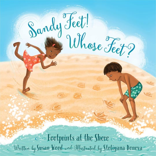 """Sandy Feet! Whose Feet? Footprints at the Shore"" by Susan Wood, illustrated by Steliyana Doneva"