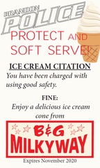 The Brandon Police Department will begin handing out ice cream cone coupons to children who they see performing safe practices.