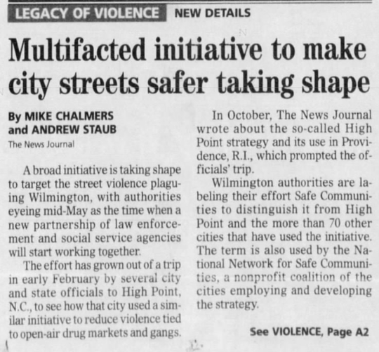 The News Journal reported on April 6, 2012 that Wilmington was testing David Kennedy's gun violence reduction strategy.