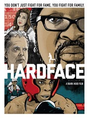 """Hardface"" premiered at last year's Cindependent festival, where it won a $500 grant."