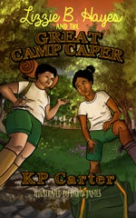 """Lizzie B. Hayes and the Great Camp Caper"" by KP Carter."