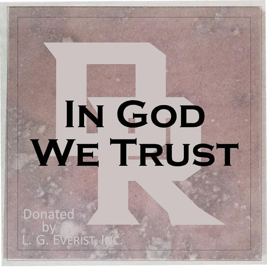 """The Dell Rapids school district will display an """"In God We Trust"""" sign that was created and donated by local business L.G. Everist."""