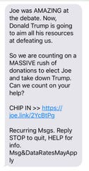 Supporters texting to Joe Biden's campaign received a fundraising solicitation.