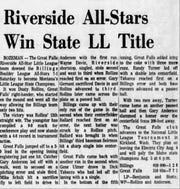 It was big news in the Great Falls when the Riverside Little League team won the Major Boys state championship in 1969.