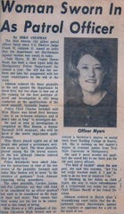 A Montgomery Advertiser article about Cindy Reynolds becoming the first female officer hired by the Montgomery Police Department. Reynolds retired from the Montgomery County Sheriff's Department this week after previously retiring from the MPD.