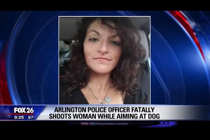 Arlington Tx News >> Graphic Arlington Police Officer Fatally Shoots Woman While Aiming At Dog