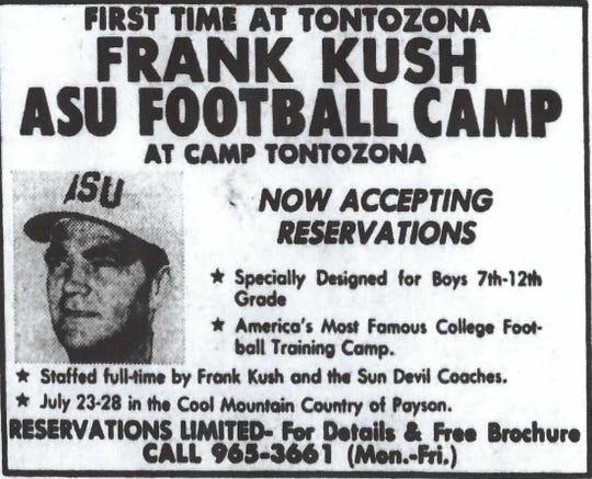 ASU football coach Frank Kush first brought the Sun Devils to train at Camp Tontozona in 1960. In 1978, he ran his youth camp at Tontozona.