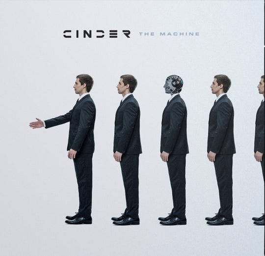 "Cinder's new album, ""The Machine"""