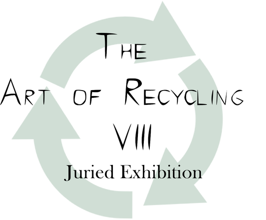 "Entries are being sought for ""The Art of Recycling VIII"""