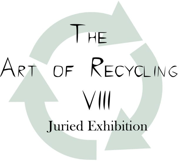 """Entries are being sought for """"The Art of Recycling VIII"""""""