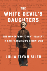 Cover of the new book by Julia Flynn Siler