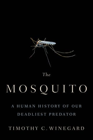 """""""The Mosquito,"""" by Timothy C. Winegard."""