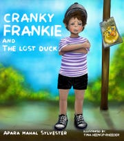 Cranky Frankie and the Lost Duck.