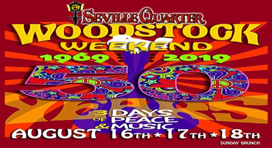 Seville Quarter is hosting a 50th annual Woodstock celebration Aug. 16-18. There will be live music all weekend, special drink and food menus and a Sunday brunch to conclude the festivities.