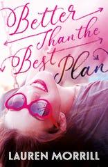 """""""Better Than The Best Plan"""" by Lauren Morrill."""