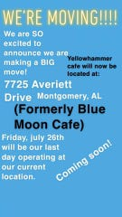 Yellowhammer cafe announced they were moving in a Facebook post