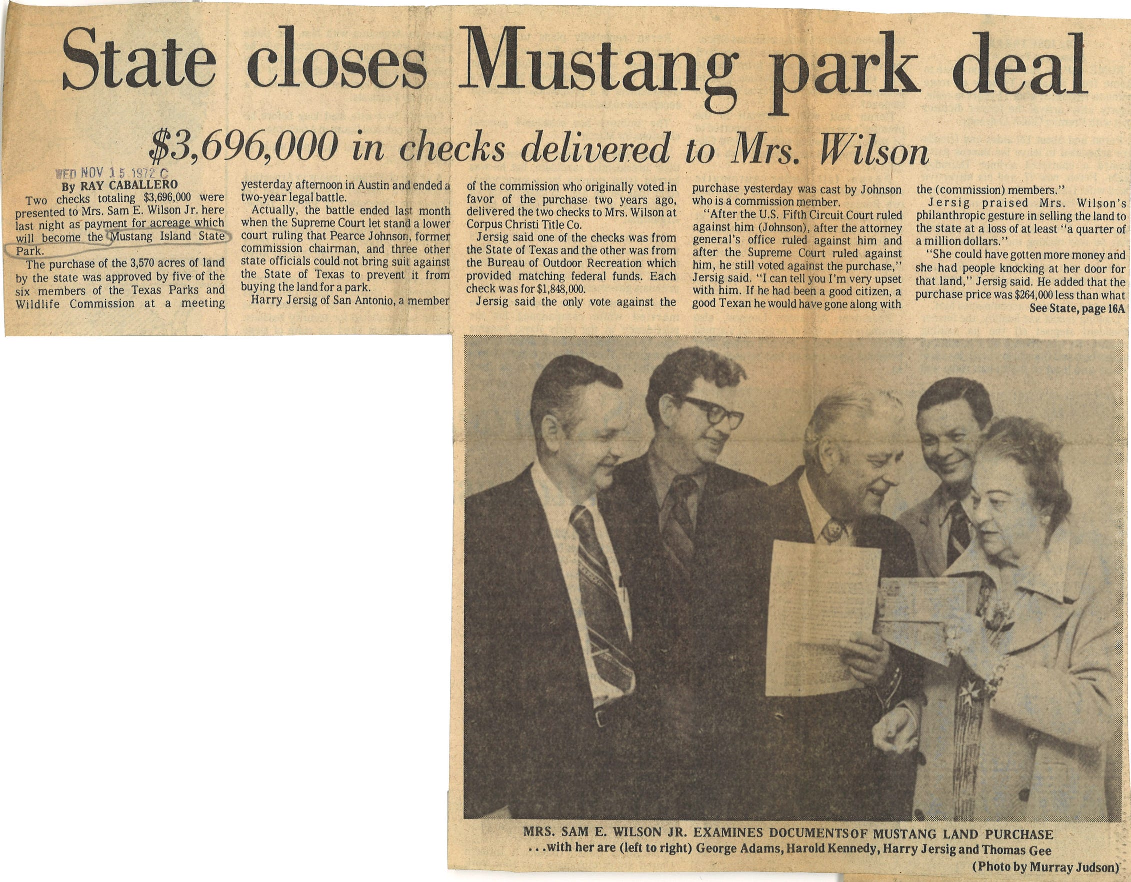 The state of Texas finally purchased the parcel of land Ada Wilson was selling to create Mustang Island State Park in November 1972.