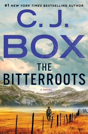 """The Bitterroots,"" by C. J. Box."