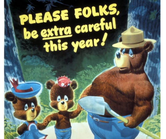 "In 1947, the year this poster came out, Smokey's slogan was updated to ""only YOU can prevent forest fires!"" The slogan changed again in 2001 to: ""only you can prevent wildfires!"" The change from ""forest fires"" to ""wildfires"" came after an increase in fires in non-forest areas around the United States."