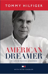 """Elmira native and fashion designer Tommy Hilfiger will be back in the area Saturday to sign copies of his biography, """"American Dreamer."""""""