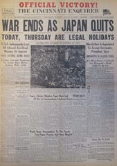 "The front page of The Cincinnati Enquirer for Aug. 15, 1945, announces the end of World War II as Japan surrendered. ""WAR ENDS AS JAPAN QUITS."""