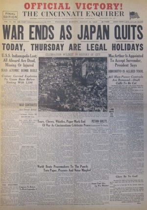 """The front page of The Cincinnati Enquirer for Aug. 15, 1945, announces the end of World War II as Japan surrendered. """"WAR ENDS AS JAPAN QUITS."""""""