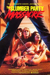 "You may sleep no more if you watch ""The Slumber Party Massacre."""