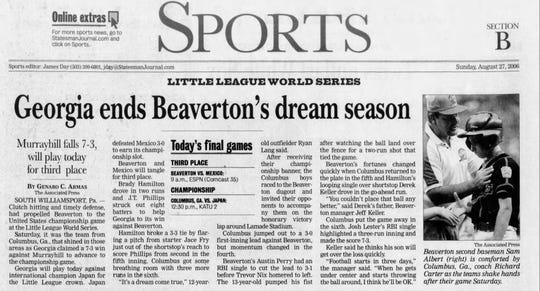 Murrayhill of Beaverton, which represented the Northwest at the 2006 Little League World Series, lost to eventual champion Columbus, Ga., 7-3 in the semifinals. Its third-place game against Mexico was cancelled due to rain, and both teams shared third place.