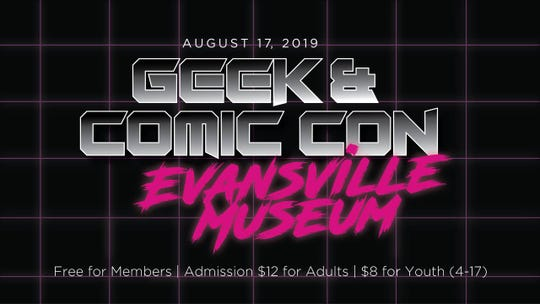 Evansville Museum is hosting Geek & Comic Con Saturday.