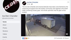 The Ice Den Chandler reported the program's equipment and trailer were stolen Sunday.