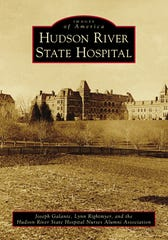 """Hudson River State Hospital"" reveals the history and life at the former state hospital in Poughkeepsie through photos."