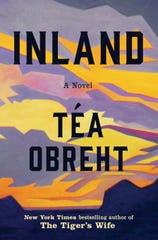"""Inland,"" by Téa Obreht."