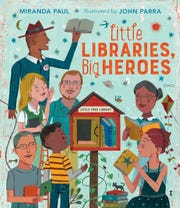 Little Libraries, Big Heroes. By Miranda Paul, illustrated by John Parra.