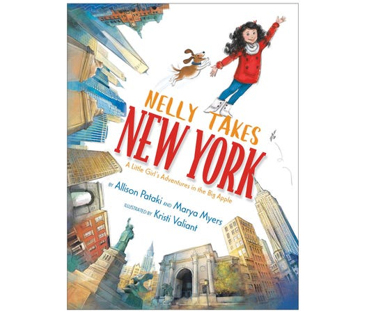 """Nelly Takes New York: A Little Girl's Adventures in the Big Apple"" by Allison Pataki and Marya Myers, illustrated by Kristi Valient"