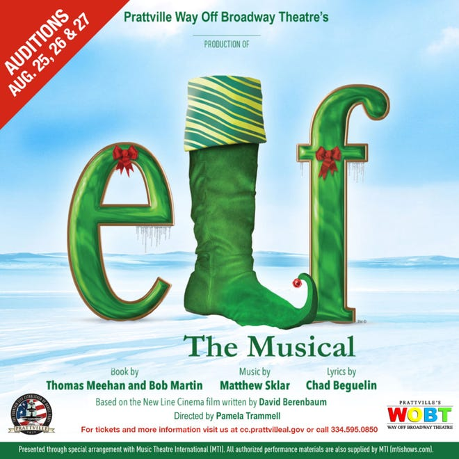 "Auditions for ""Elf - The Musical"" will be Aug. 25, 26 and 27 at Prattville Way Off Broadway Theatre."