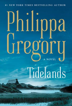 """""""Tidelands,"""" by Philippa Gregory."""