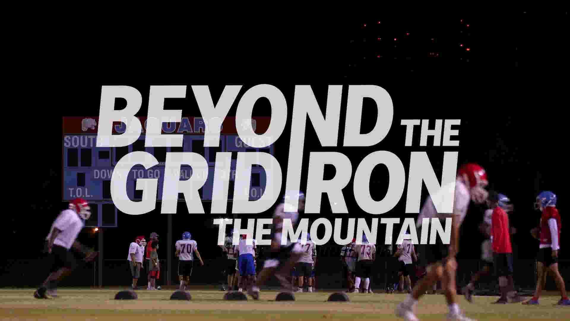 Beyond the Gridiron: The Mountain — Episode 1