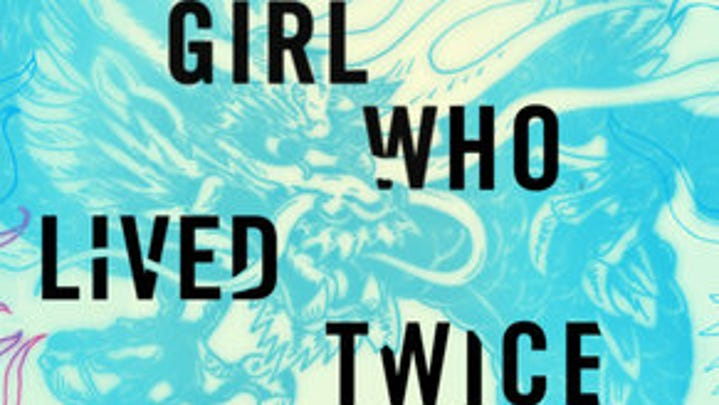 """""""The Girl Who Lived Twice,"""" by David Lagercrantz."""