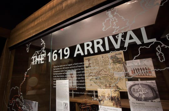 The Hampton History Museum has created an exhibit, The 1619 Arrival, that tells the stories of the first Africans who landed at Point Comfort in 1619.