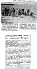 News story from 1962 when three teens skied across Lake Michigan from Manitowoc to Ludington, Michigan.
