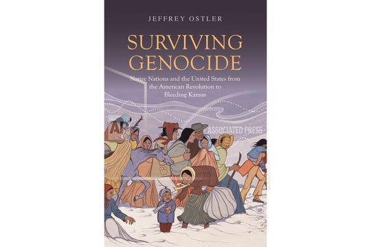 "This photo provided by the Yale University Press shows the book cover of ""Surviving Genocide: Native Nations and the United States from the American Revolution and Bleeding Kansas,"" authored by University of Oregon history professor Jeffrey Ostler and released in June 2019."