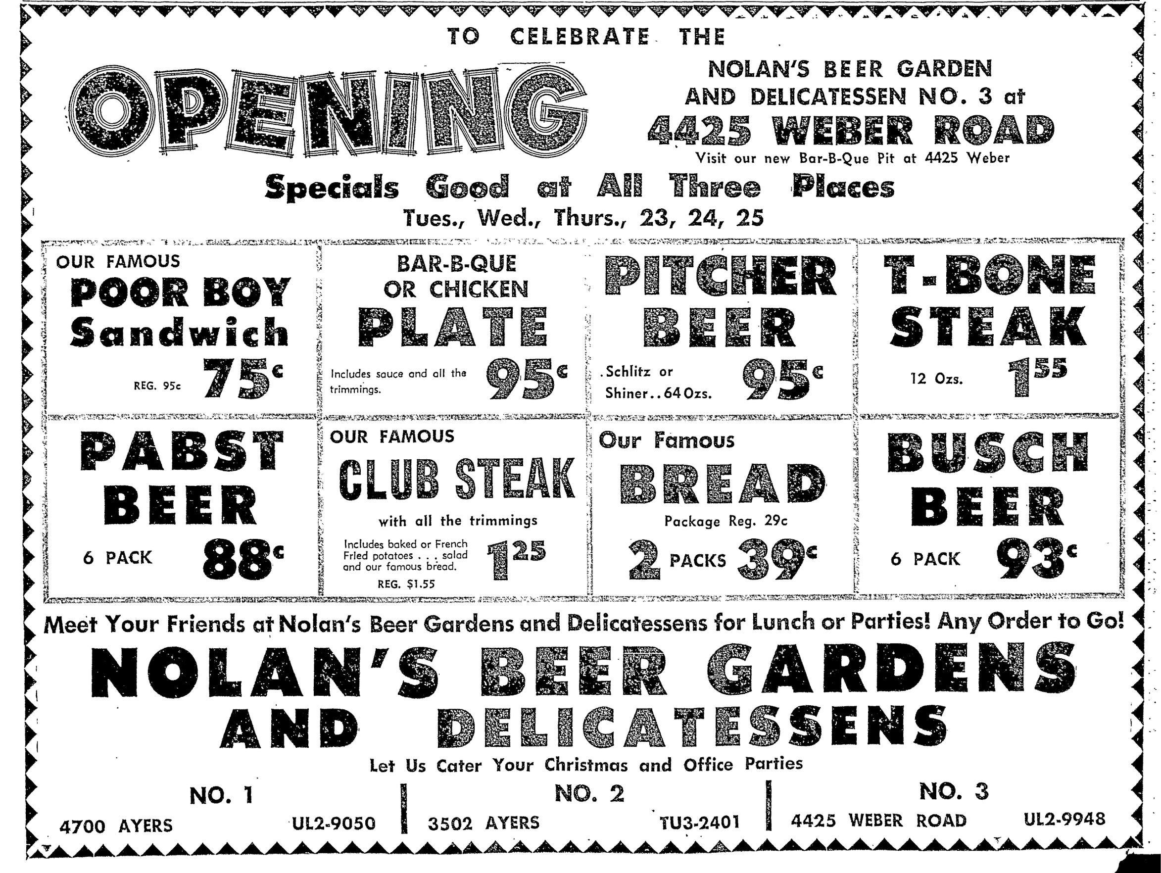Nolan's Beer Garden and Delicatessen celebrated its third location opening on Weber Road in October 1962.