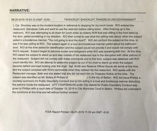 The full incident report of an altercation involving a bathroom door at a Belton restaurant. The officer has since been terminated. The Independent Mail redacted the address of Bobby Phillips.