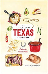 'Little Local Texas Cookbook: Recipes for Classic Dishes' by Hilah Johnson