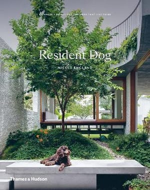 "Nicole England's ""Resident Dog"" (Thames & Hudson, $50) is is part design book,  part ode to man (and woman's) best friend. It hits shelves Tuesday."