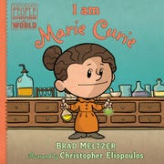 ": ""I Am Marie Curie"" and ""I Am Walt Disney"" (both $15.99 published by Penguin Random House) are the latest entries in University of Michigan alumnus/New York Times best-selling novelist Brad Meltzer's ""Ordinary People Change the World"" series of children's books."