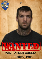 Zane Allen Cokely Date of birth: Aug. 27, 1985 Vitals: 5 feet, 10 inches; 165 pounds; brown hair/hazel eyes Charge: Robbery