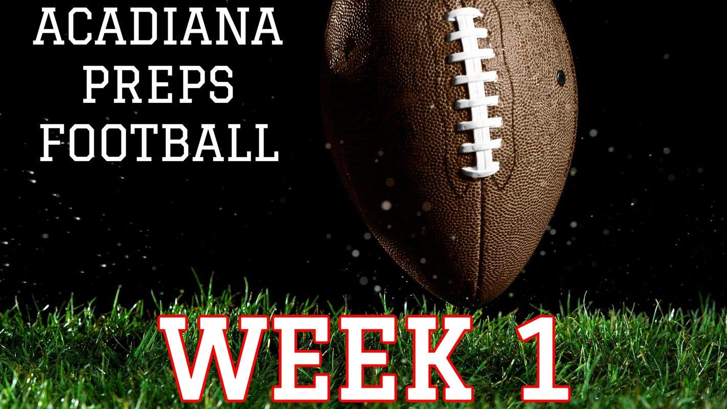 Acadiana Preps high school football schedule: Week 1