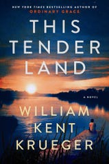 """This Tender Land"" by William Kent Krueger"