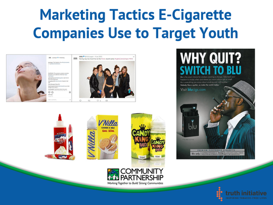 Marketing tactics e-cigerette companies use that target youth.